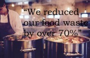 """VIDEO: """"We reduced our food waste by over 70%"""""""