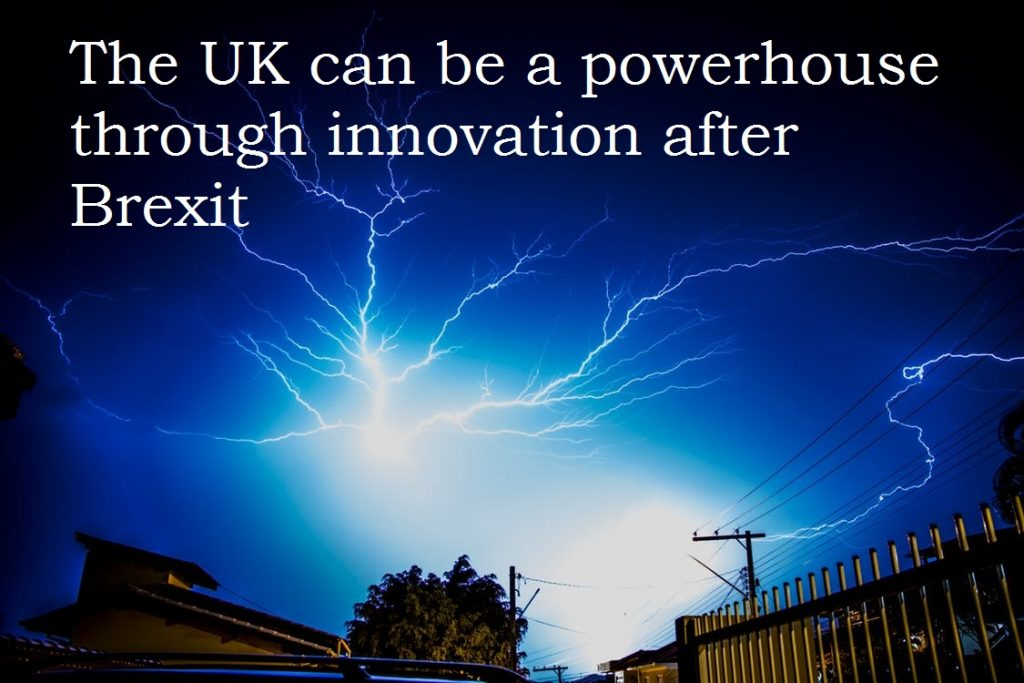 Why entrepreneurs and innovation can be the powerhouse after Brexit